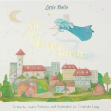 Little Belle Book A Tale of the Sleep Fairy